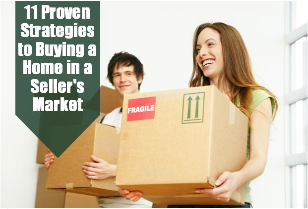 Proven Strategies to Buying a Home in a Seller's Market